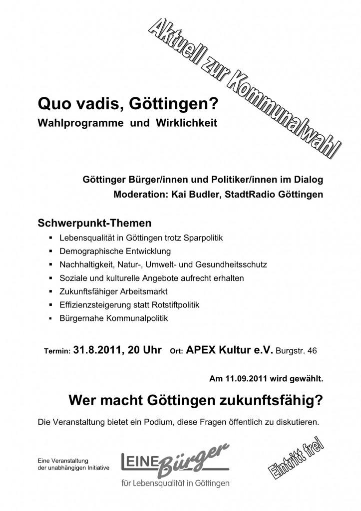 Plakat, Quo vadis, Göttingen? Bürger und Politiker im Gespräch. Apex.
